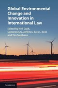 Global Environmental Change and Innovation in International Law