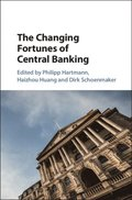 Changing Fortunes of Central Banking