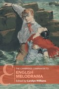 Cambridge Companion to English Melodrama