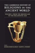 The Cambridge History of Religions in the Ancient World: Volume 1, From the Bronze Age to the Hellenistic Age