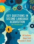 Key Questions in Second Language Acquisition