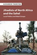 Jihadists of North Africa and the Sahel