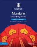 Cambridge IGCSE(TM) Mandarin Teacher's Resource with Cambridge Elevate