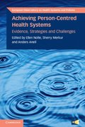Achieving Person-Centred Health Systems