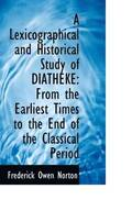 A Lexicographical and Historical Study of Diatheke