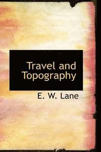 Travel and Topography