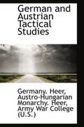 German and Austrian Tactical Studies