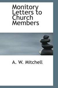 Monitory Letters to Church Members