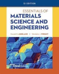 Essentials of Materials Science & Engineering, SI Edition