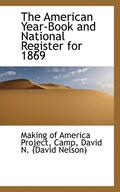 The American Year-Book and National Register for 1869