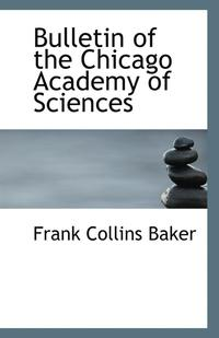 Bulletin of the Chicago Academy of Sciences