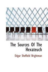 The Sources of the Hexateuch