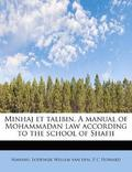 Minhaj et talibin. A manual of Mohammadan law according to the school of Shafii