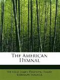 The American Hymnal