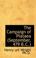 The Campaign of Plataea (September, 479 B.C.)