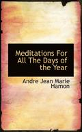 Meditations for All the Days of the Year
