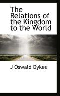 Relations Of The Kingdom To The World