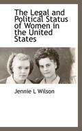 The Legal and Political Status of Women in the United States