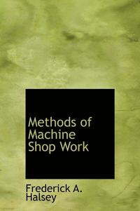 Methods Of MacHine Shop Work
