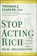Stop Acting Rich