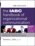 IABC Handbook of Organizational Communication