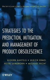 Strategies to the Prediction, Mitigation and Management of Product Obsolescence