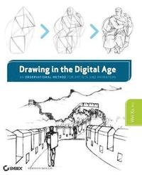 Drawing in the Digital Age: An Observational Method for Artists and Animators