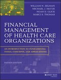 Financial Management of Health Care Organizations