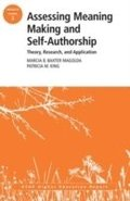 Assessing Meaning Making and Self-Authorship: Theory, Research, and Application
