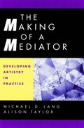 Making of a Mediator