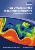 Fluid Dynamics of the Mid-Latitude Atmosphere