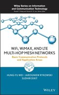 WiFi, WiMAX, and LTE Multi-hop Mesh Networks