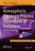 Atmospheric Pressure Plasma Treatment of Polymers