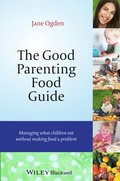 Good Parenting Food Guide