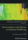 Wellbeing: A Complete Reference Guide, Interventions and Policies to Enhance Wellbeing