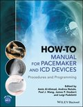 How-to Manual for Pacemaker and ICD Devices