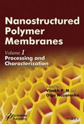 Nanostructured Polymer Membranes, Volume 1