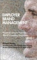 Employer Brand Management - Practical Lessons From the World's Leading Employers