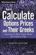 How to Calculate Options Prices and Their Greeks
