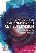 Manual for Evidence-Based CBT Supervision
