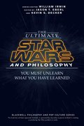 Ultimate Star Wars and Philosophy