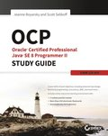 OCP: Oracle Certified Professional Java SE 8 Programmer II Study Guide