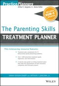 Parenting Skills Treatment Planner, with DSM-5 Updates