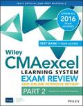 Wiley CMAexcel Learning System Exam Review 2016 and Online Intensive Review: Part 2, Financial Decision Making Set