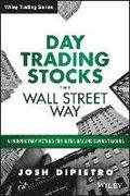 Day Trading Stocks the Wall Street Way