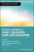 Wiley Handbook of Early Childhood Care and Education