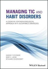 Managing Tic and Habit Disorders