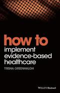 How to Implement Evidence-Based Healthcare