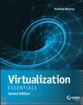Virtualization Essentials, Second Edition
