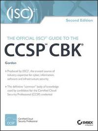 The Official (ISC)2 Guide to the CCSP CBK